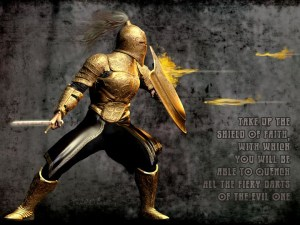 Eph. 6:16 ...taking the shield of faith with which you will be able to quench all the fiery darts of the wicked one.